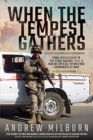 When the Tempest Gathers : From Mogadishu to the Fight Against ISIS, a Marine Special Operations Commander at War - Book