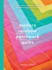 Modern Rainbow Patchwork Quilts - Book