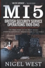 MI5: British Security Service Operations, 1909-1945 : The True Story of the Most Secret counter-espionage Organisation in the World - Book