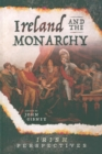 Ireland and the Monarch. - Book