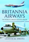 Britannia Airways : The World's Largest Holiday Airline - Book