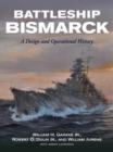 Battleship Bismarck : A Design and Operational History - Book