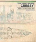Armoured Cruiser Cressy : Detailed in the Original Builders' Plans - Book