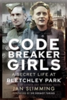 Codebreaker Girls : A Secret Life at Bletchley Park - Book