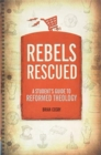 Rebels Rescued - Book