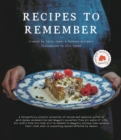 Recipes to Remember : Maggie's cancer charity cookbook - a collection of recipes and memories gifted by well-known personalities and supporters from all walks of life. - Book