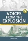 Voices from the Explosion : The World's Greatest Accidental Explosion RAF Fauld Underground Bomb Store, 1944 - Book