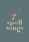 The Lost Words: Spell Songs - Book