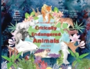 An illustrated book of Critically Endangered Animals - Book
