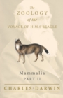 Mammalia - Part II - The Zoology of the Voyage of H.M.S Beagle - Book