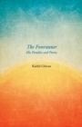 The Forerunner - His Parables and Poems - Book