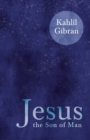 Jesus the Son of Man - Book