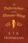 The Nutcracker and the Mouse-King - Book