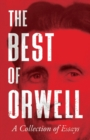The Best of Orwell - A Collection of Essays - Book