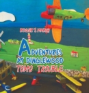 Adventures at Dinglewood: Tom's Trouble - Book