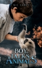 The Boy Who Talks to Animals - eBook