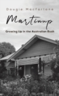 Martinup : Growing Up in the Australian Bush - Book