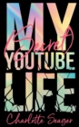 My [Secret] Youtube Life - Book