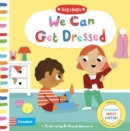 We Can Get Dressed : Putting on My Clothes - Book