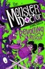 The Monster Doctor: Revolting Rescue - Book