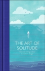 The Art of Solitude : Selected Writings - Book