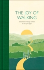 The Joy of Walking : Selected Writings - Book