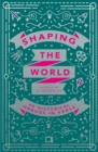 Shaping the World - Book