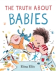 The Truth About Babies - Book
