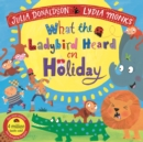 What the Ladybird Heard on Holiday - Book
