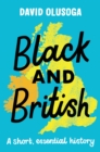 Black and British: A short, essential history - Book