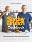 The Sunday Brunch Cookbook : 100 of Our Super Tasty, Really Easy, Best-ever Recipes - Book