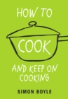 How to Cook and Keep on Cooking - Book