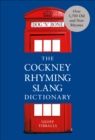 The Cockney Rhyming Slang Dictionary - Book