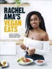 Rachel Ama's Vegan Eats : Tasty plant-based recipes for every day - Book