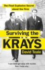 Surviving the Krays : The Final Explosive Secret about the Firm - Book