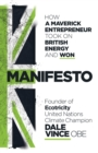 Manifesto : How a maverick entrepreneur took on British energy and won - Book