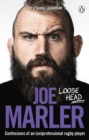 Loose Head : Confessions of an (un)professional rugby player - Book