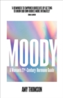 Moody : A Woman's 21st-Century Hormone Guide - Book