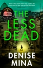 The Less Dead : Shortlisted for the COSTA Prize 2020 - Book