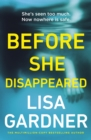 Before She Disappeared : From the bestselling thriller writer - Book
