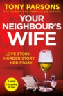 Your Neighbour's Wife : Nail-biting suspense from the #1 bestselling author - Book