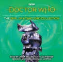 Doctor Who: The Trial of a Time Lord Collection : 6th Doctor Novelisation - eAudiobook