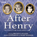 After Henry: The Complete BBC Radio Series 1-4 - eAudiobook