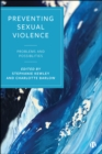 Preventing Sexual Violence : Problems and Possibilities - eBook