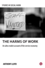 The harms of work : An ultra-realist account of the service economy - Book