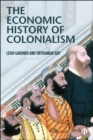 The Economic History of Colonialism - eBook