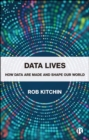 Data Lives : How Data Are Made and Shape Our World - eBook