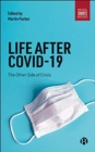 Life After COVID-19 : The Other Side of Crisis - Book