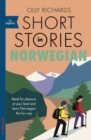 Short Stories in Norwegian for Beginners : Read for pleasure at your level, expand your vocabulary and learn Norwegian the fun way! - eBook