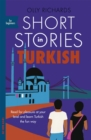 Short Stories in Turkish for Beginners : Read for pleasure at your level, expand your vocabulary and learn Turkish the fun way! - Book